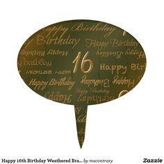Happy 16th Birthday Weathered Brass Cake Topper