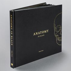 Anatomy in Black, by Emily Evans. Anatomy in Black is a sophisticated coffee table book for anatomy lovers. It illustrates the beauty of human anatomy reflected in a contemporary hardback book, created entirely in black and gold.