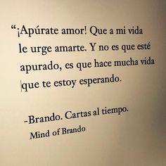 Bonitas #palabrasdeamor de Mind of Brando (http://www.mindofbrando.com/) ¡No pierdas más el tiempo! Dile que la amas con una #carta. ¿Necesitas que alguien la escriba por ti? Puedes contactarnos en www.palabrasalacarta.com