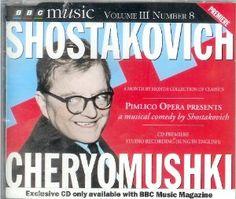 Cheryomushki : a musical comedy / by Shostakovich [CD]