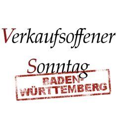 Verkaufsoffene Sonntage in Baden-Württemberg http://baden-wuerttemberg.verkaufsoffener-so.de/