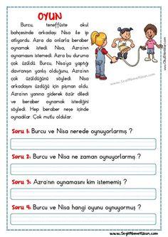 OKUMA ANLAMA METNİ – OYUN OYUN – Okuma anlama metni Özgün bir çalışma olarak pdf formatında hazırlanmıştır. Sitede bulunan çalışmaları özgün içerik olarak hazırlıyoruz. Bu.. Turkish Lessons, Learn Turkish, Turkish Language, Stories For Kids, Short Stories, Kids Learning Activities, Learning Arabic, Reading Passages, Foreign Languages