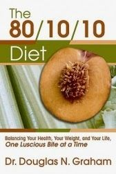 Free download or read online 80/10/10 Diet pdf fitness book authorized by Douglas N. Graham subtitle is balancing your health, your weight, and your life one luscious bite at a time. 80/10/10 Diet Pdf Fitness Book Free Download