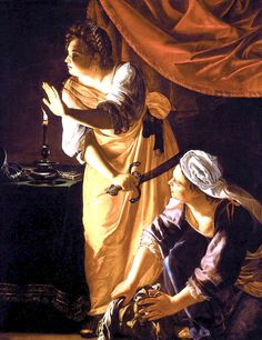 """Artemisia Gentileschi. """"Judith and Maidservant with the Head of Holofernes"""" c 1625."""