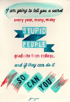 JOHN GREEN//COLLEGE ENCOURAGEMENT Art Print by Connie Cann