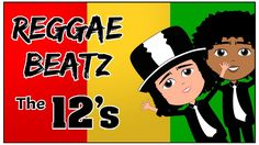 12 Times Tables Song (Reggae Beatz) Learn The Fun Way!