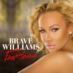 """Album Stream: R&B Divas Cast Member, Brave Williams (@BmoreBrave) Drops New Album """"FEARLESS"""" [Music]- http://getmybuzzup.com/wp-content/uploads/2015/05/brave-williams.jpg- http://getmybuzzup.com/rb-divas-brave-williams/- FORMER RICHGIRL AND TV ONE'S 'R&B DIVAS' CAST MEMBER, BRAVE WILLIAMS, RELEASES HER NEW EP, FEARLESS. FEARLESSincludes the breakout singles, """"Oooh (Luv Ya), """" produced by Milk N Sizz and Ivan Barias and the Viral Hit """"Road Trippin,' produce"""