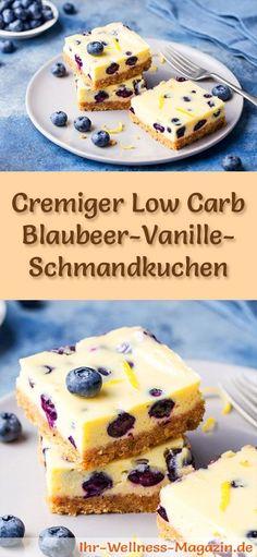 Rezept für einen leichten Low Carb Blaubeer-Vanille-Schmandkuchen - kohlenhydratarm, kalorienreduziert, ohne Zucker und Getreidemehl