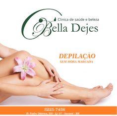 Bella Dejes Clínica de Saúde e Beleza: Depilação sem hora marcada com material descartáve...