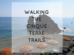 Walking the Cinque Terre trails