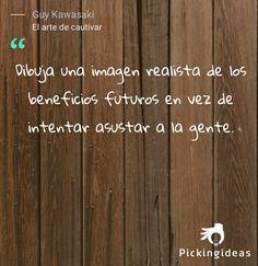 Mi Idea para hoy by @GuyKawasaki .No trates de cautivar aprovechando los puntos débiles de la gente. #frases #Negocios #comunicacion