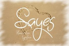 FREE font of the week: Sayes is a smooth, handwritten typeface.
