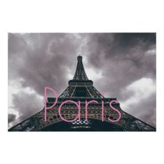 Eiffel Tower in Paris Romantic Love City Poster  $29.95  by made_in_atlantis  - cyo diy customize personalize unique