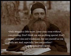 Fr. Seraphim Rose.  Truly an amazing Saint