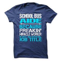 Awesome Shirt For School Bus Aide