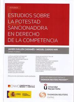Estudios sobre la potestad sancionadora en Derecho de la Competencia / Javier Guillén Caramés, Miguel Cuerdo Mir (directores) ; autores, Lucía Alarcón Sotomayor ... [et al.]