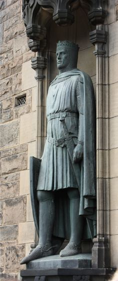 "The statue Robert I, King of Scots, 1306-1329, popularly known as ""Robert the Bruce"" ~ stands at the Edinburgh Castle entrance in Scotland"