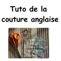 Tuto de la couture anglaise - Couture