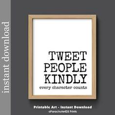 Tweet People Kindly, anti bullying, printable wall art, classroom poster, anti racism, anti violence, teacher printable, twitter, tweet