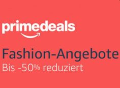 Amazon: Mode-Artikel von Top-Marken für Prime-Kunden reduziert https://www.discountfan.de/artikel/klamotten_&_schuhe/amazon-mode-artikel-von-top-marken-fuer-prime-kunden-reduziert.php Noch bis Donnerstag sind bei Amazon Mode-Artikel im Rahmen der Prime-Deals zu rabattierten Preisen zu haben. Wer noch kein Prime-Kunde ist, kann eine 30-tägige Probe-Mitgliedschaft zum Nulltarif abschließen, um die Schnäppchen zu erhalten. Amazon: Mode-Artikel von Top-Marken für Prime-Kun