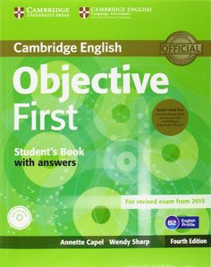 Cambridge English. Objective First Student's Book with answers.