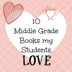 10 Middle Grade Books Students Love
