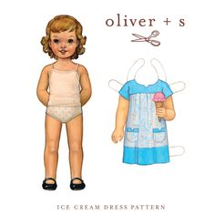 Cute for little girls.  Ice Cream dress pattern by oliver + s