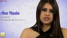 Estreia dia 22 | Ana Paula, 23 anos, é a primeira participante revelada do BBB18