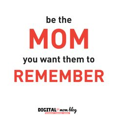 Inspirations for Moms - Be the mom you want them to remember. Inspirational mom quotes - the best quotes for moms. Mom Quotes, Quotes To Live By, Best Quotes, Care Quotes, Mother Quotes, Inspirational Quotes For Moms, Feeling Like A Failure, Quotes About Motherhood, Dear Mom