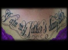 I am my father's daughter tattoo | Chest words Female Tattoo - Nina Gaudin - 12th Avenue Tattoo Nampa, ID...