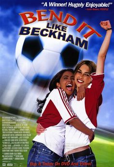 Bend it like Beckham : My most favourite movie starring Keira Knightley ever.. i love the Indian/ Western Cultural clash, the realistic effect the movie brings & all in all i loved the movie too..