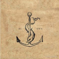 """The Dolphin and Anchor symbol, used as a logo by Aldus Manutius, meaning """"Hasten slowly"""""""