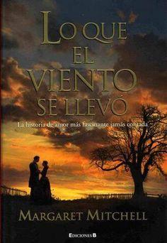 Best seller Lo que el viento se llevo (1936) - Best sellers de ayer y de hoy