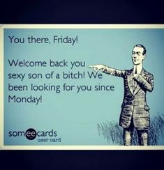 Tgif quotes that will tickle your funny bone all right Tgif Funny, Funny Love, You Funny, Funny Friday, Funny Stuff, Funny Memes, Hilarious, It's Funny, Funny Sayings