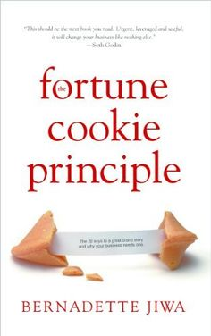 The Fortune Cookie Principle : The 20 Keys to a Great Brand Story and Why Your Business Needs One. by Bernadette Jiwa, http://www.amazon.co.uk/dp/B00DCGXBDW/ref=cm_sw_r_pi_dp_JaHfsb1QC0GT9
