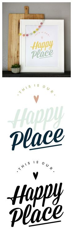 This Is Our Happy Place Print | Comes in 3 different colors and you can download it for free!