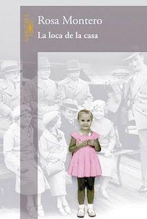 La loca de la casa de Rosa Montero