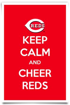 Keep Calm and Cheer Reds!