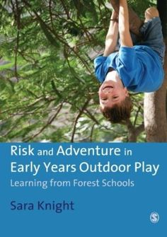 Risk & Adventure in Early Years Outdoor Play: Learning from Forest Schools Outdoor Education, Outdoor Learning, Outdoor Play, Outdoor Spaces, Forest Classroom, Outdoor Classroom, School Classroom, Forest School Activities, Nature Activities