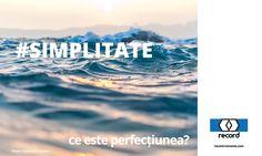 #SIMPLITATE – nu ne-am indepartat de la scopul nostru, chiar daca au trecut multi ani de la inceputuri. Iar de atunci, pana azi, credem ca am simplificat, ca am construit niste dispozitive usor de folosit de publicul larg si mai ales, usor de gestionat de echipele de montaj si service. http://record-romania.com/ce-este-perfectiunea/
