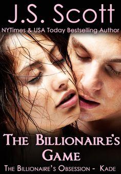 The Billionaire's Game ~ Kade (The Billionaire's Obsessio...…