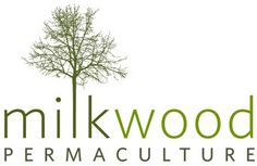 MilkwoodPermaculture - 	    Dedicated to growing local food systems & resilient communities with world-class knowledge & hands on skills...
