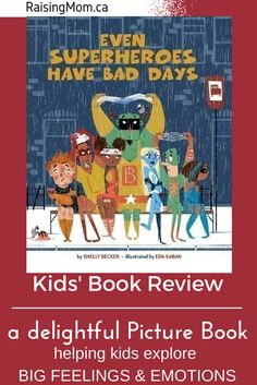 Picture Book Review: Even Superheroes Have Bad Days What do you do when you're having a bad day?  How about your kids? How do they deal with their 'bad days'?   Brightly clad, larger than life superheroes show up in their books, movies, and even on their pajamas! Shelly Becker runs with this fad in her new book,  See the whole review - use link