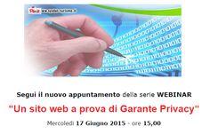 """Segui il nuovo WEBINAR gratuito di SYSDAT TURISMO  """"Un sito web a prova di Garante Privacy""""  Il nostro esperto Roberto Barin tratterà le recenti disposizioni di privacy da applicare ai siti web.  Mercoledì 17 Giugno 2015 - ore 15,00  http://www.ilcomputel.it/?q=it/form/webinar-un-sito-web-prova-di-garante-privacy"""