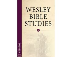 Wesley Bible Studies: Hebrews When #God speaks his people listen...and are #transformed. Nothing speaks so powerfully into a life as God's inspired #Scriptures, made personal and life-changing by his Holy Spirit. To hear God's voice, we must begin with his Word. #newtestament #smallgroups