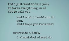 I almost do....but I think I will, eventually... #love #trust #truth  www.morseandnobel.com