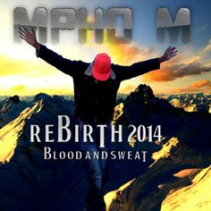 Rebirth 2014: Blood and Sweat