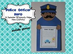 Police Officer Hero {A September 11/ Community Helper Hero