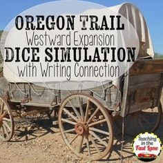 """Oregon Trail Westward Expansion Dice Simulation $ The perfect way to incorporate writing into your content area and have students """"experience"""" what it was like to be on the Oregon Trail."""