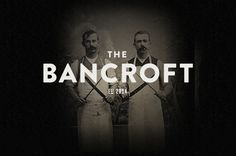 The Bancroft by ICS Creative , via Behance